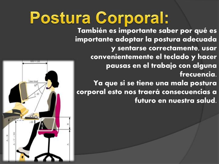 Postura Corporal: