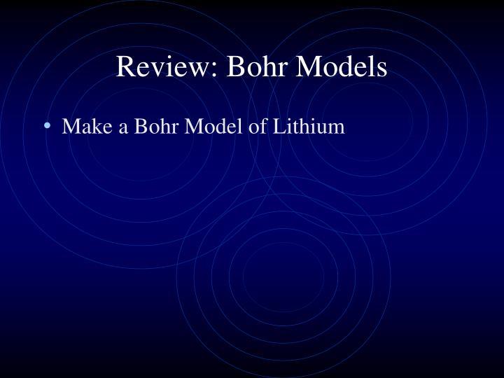 Review: Bohr Models