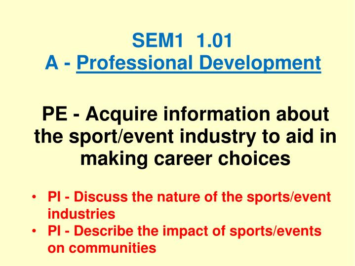 Sem1 1 01 a professional development