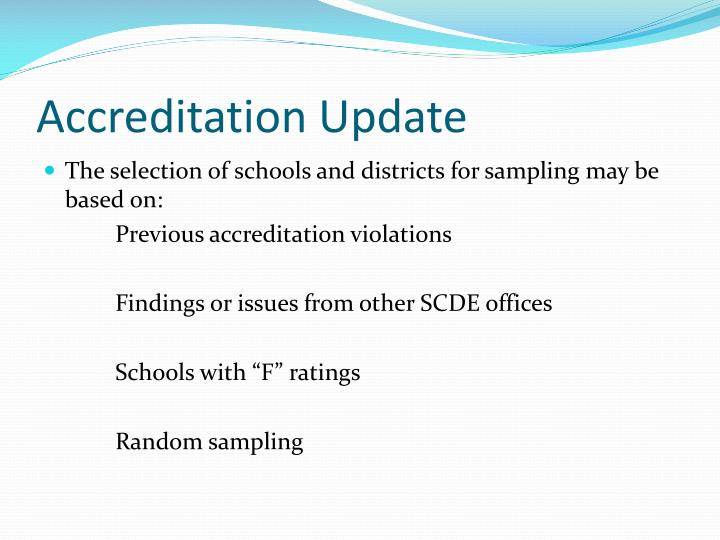 Accreditation Update