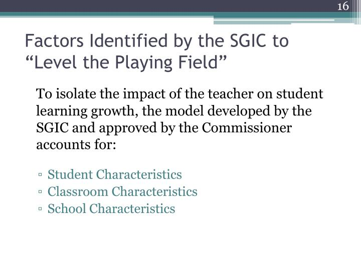 "Factors Identified by the SGIC to ""Level the Playing Field"""