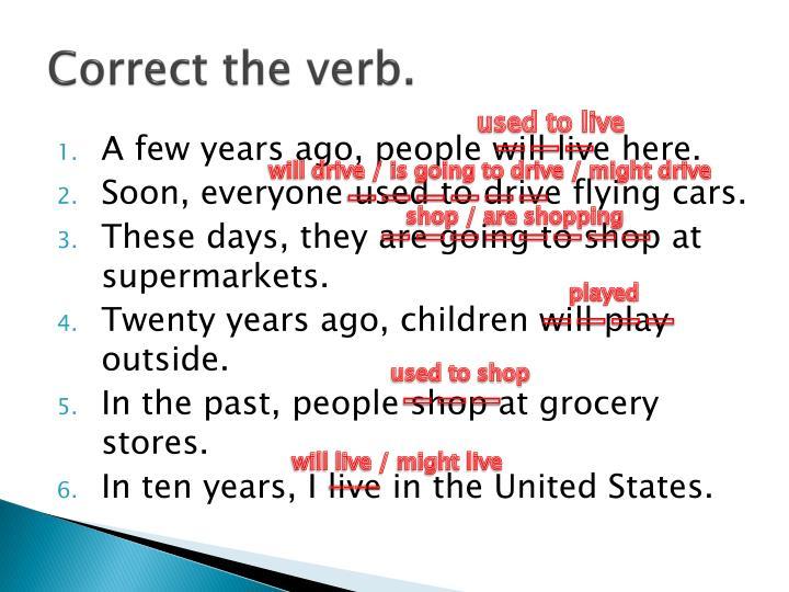 Correct the verb.