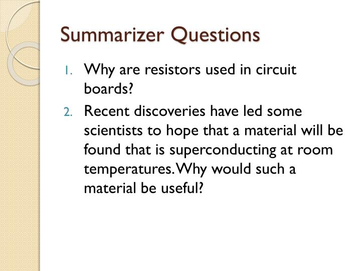 Summarizer Questions