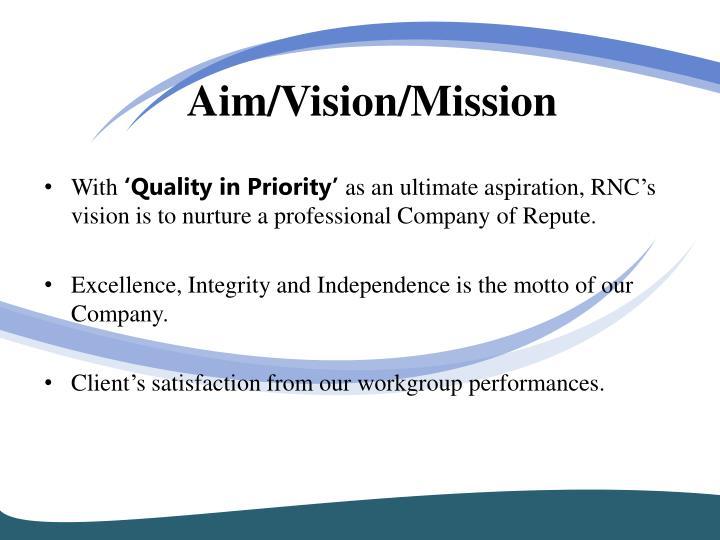 Aim/Vision/Mission