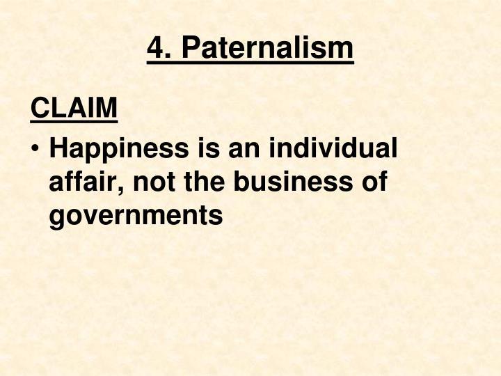 4. Paternalism