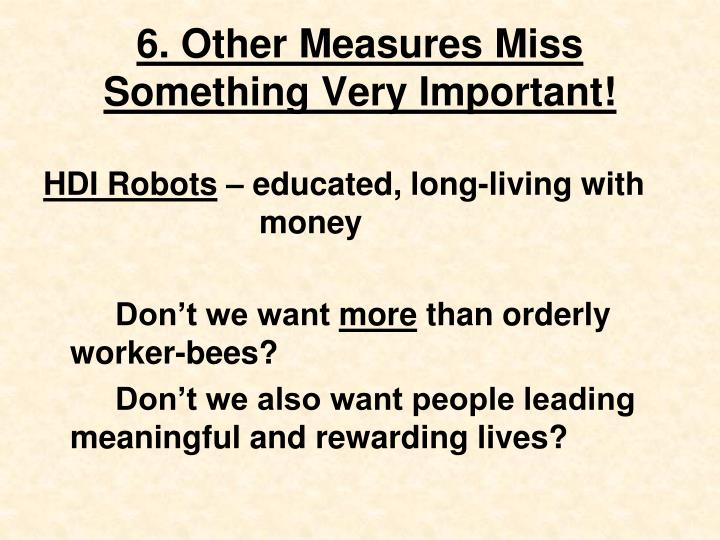 6. Other Measures Miss