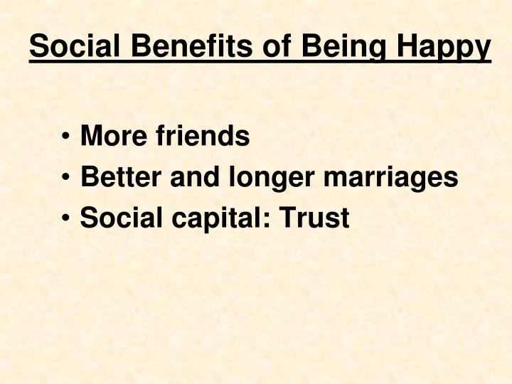 Social Benefits of Being Happy