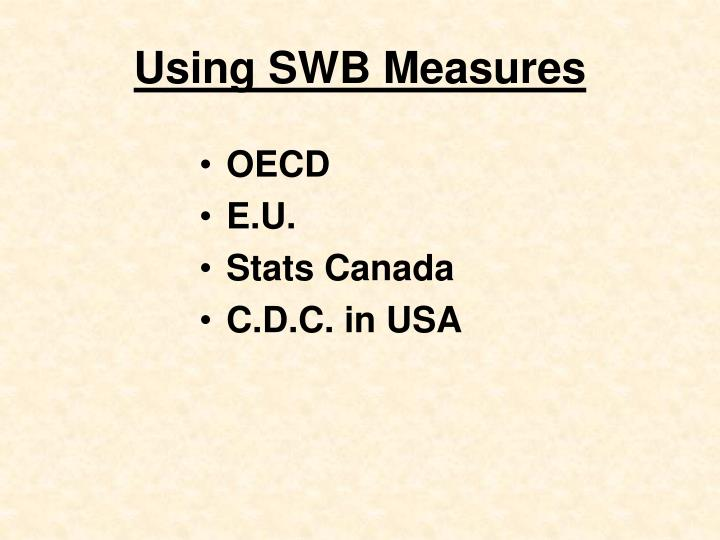 Using SWB Measures