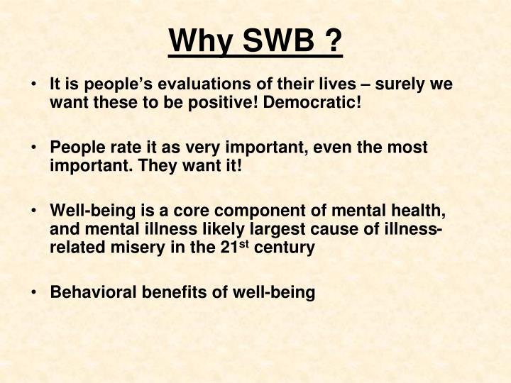 Why SWB ?