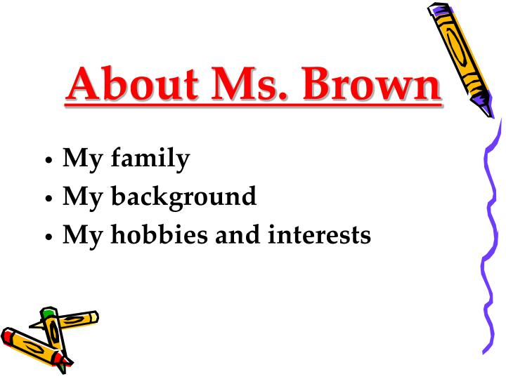 About ms brown