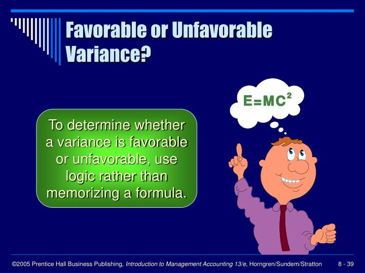 Favorable or Unfavorable Variance?