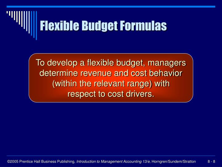 Flexible Budget Formulas
