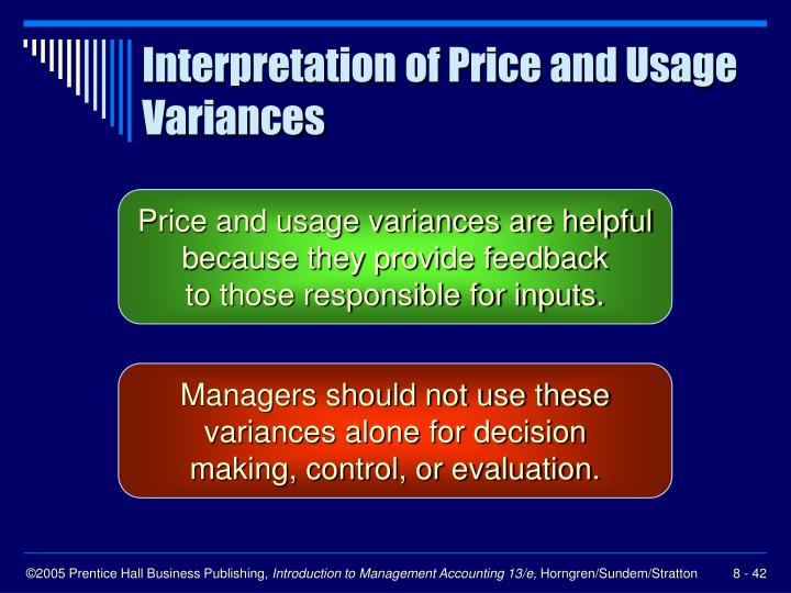 Interpretation of Price and Usage Variances