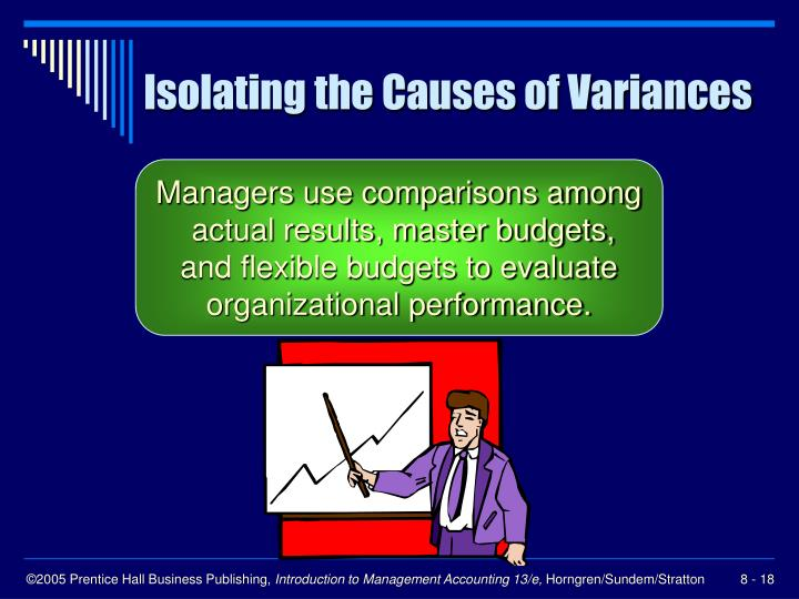 Isolating the Causes of Variances