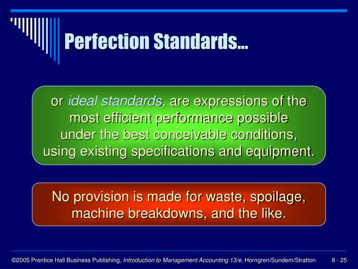 Perfection Standards...
