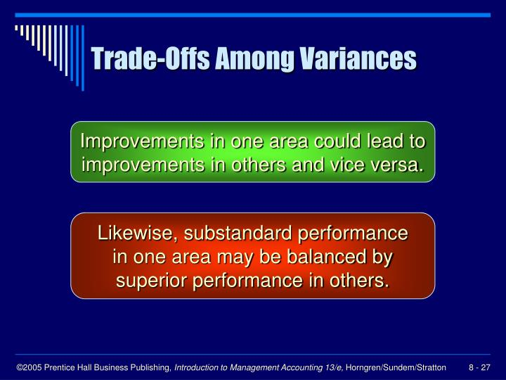 Trade-Offs Among Variances