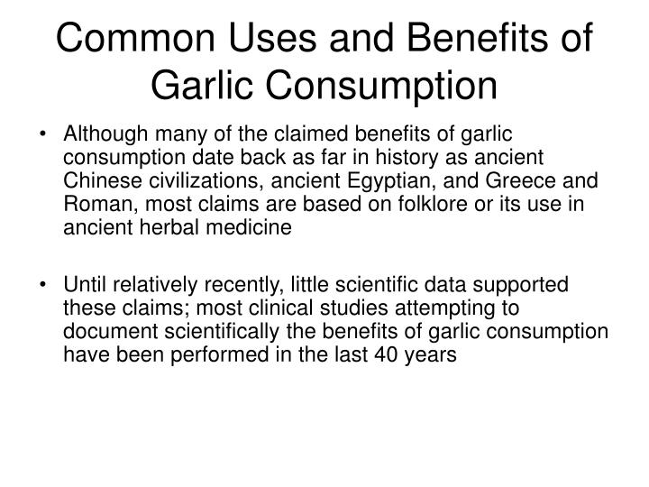 Common Uses and Benefits of Garlic Consumption