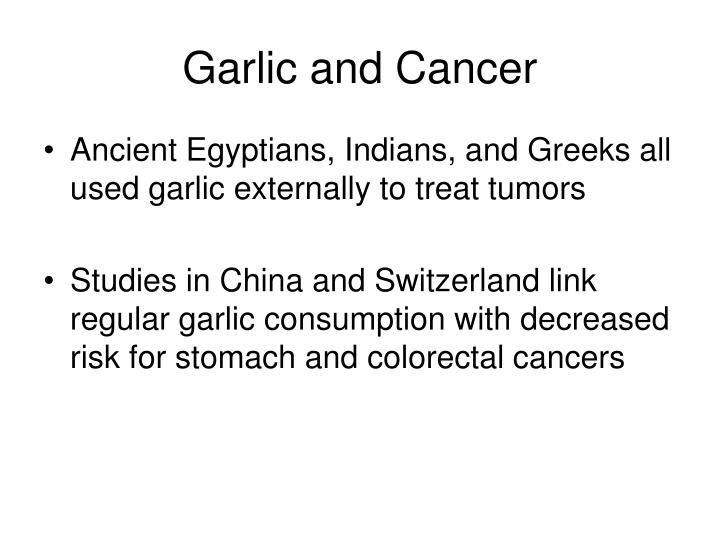 Garlic and Cancer