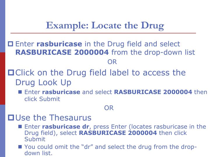 Example: Locate the Drug