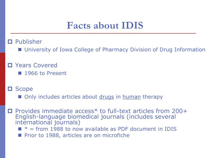 Facts about idis
