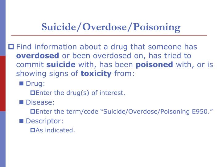 Suicide/Overdose/Poisoning