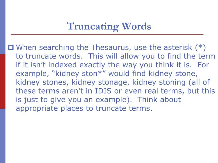 Truncating Words