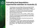 estimating land degradation experimental estimates for australia 2