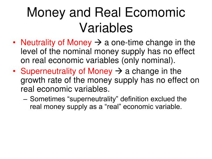 Money and real ecomomic variables