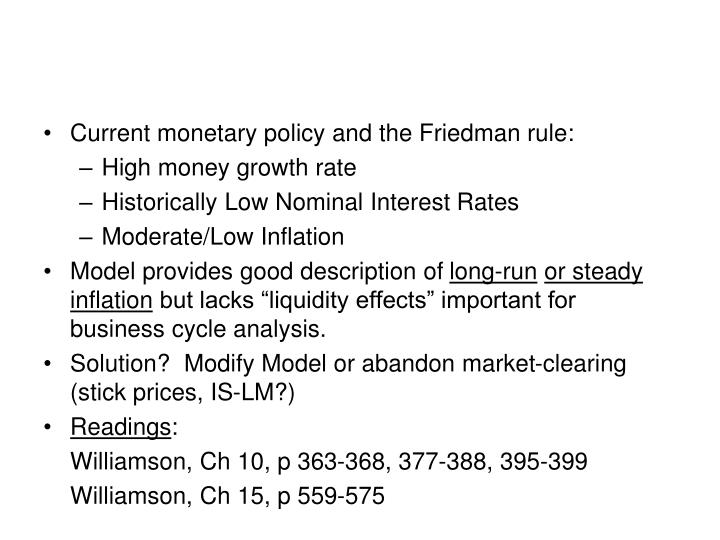 Current monetary policy and the Friedman rule: