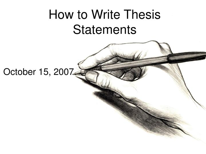 How To Write An Thesis Statement