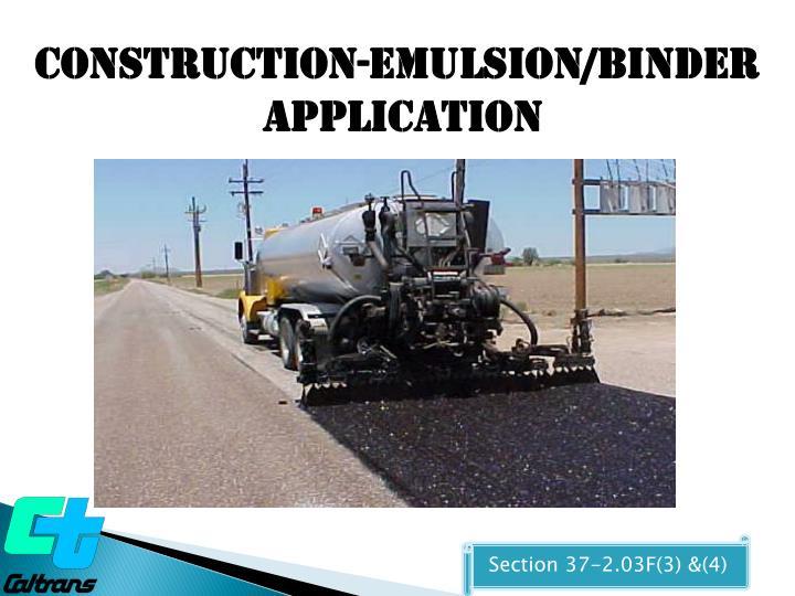 Construction-EMULSION/BINDER