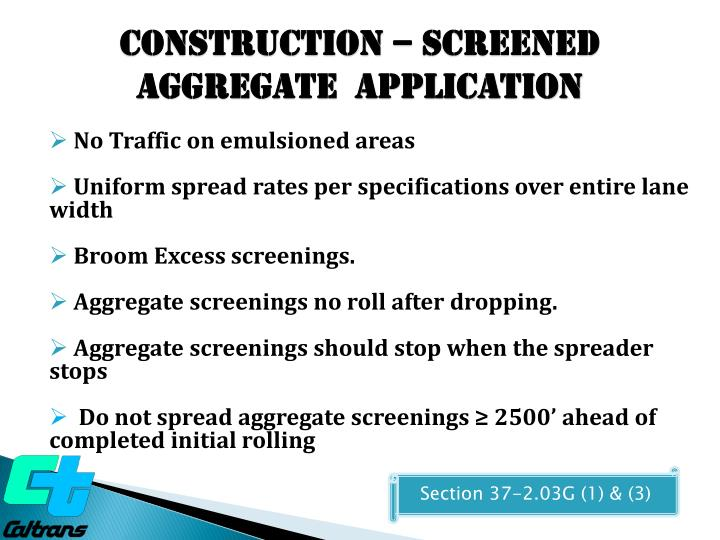 Construction – SCREENED Aggregate  Application