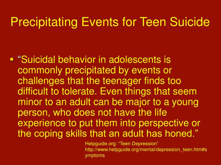 Precipitating Events for Teen Suicide