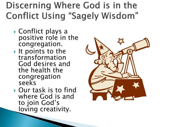 "Discerning Where God is in the Conflict Using ""Sagely Wisdom"""