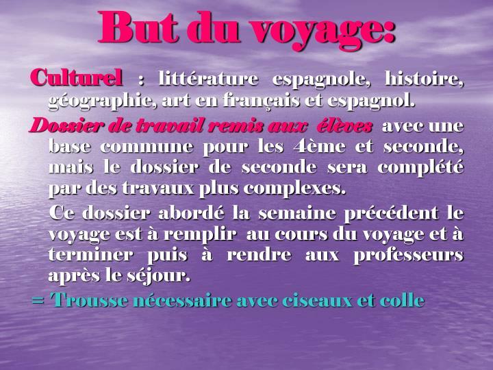 But du voyage: