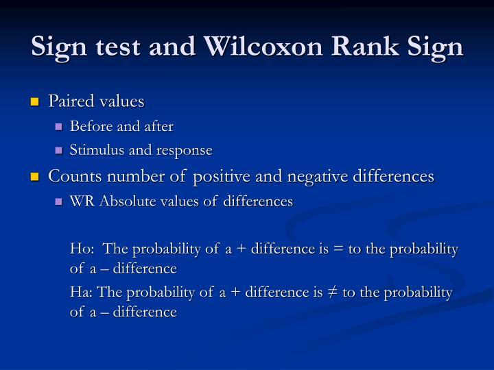 Sign test and Wilcoxon Rank Sign