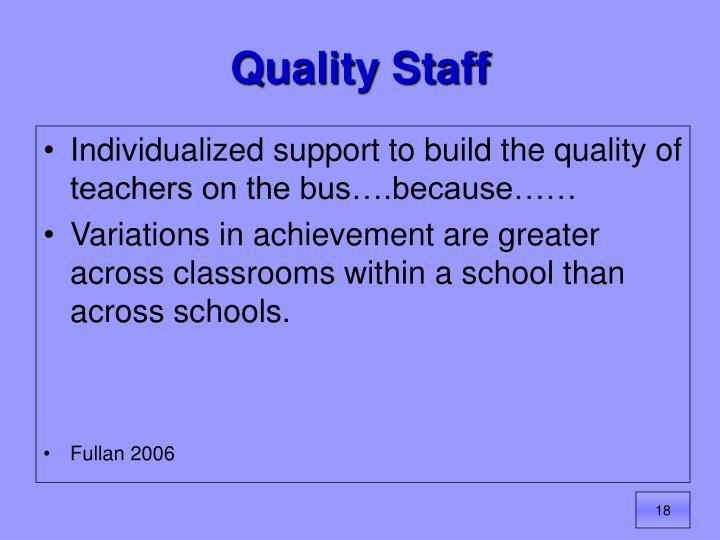 Quality Staff
