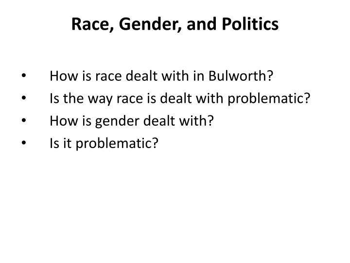 Race, Gender, and Politics