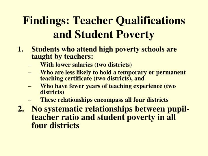 Findings: Teacher Qualifications and Student Poverty