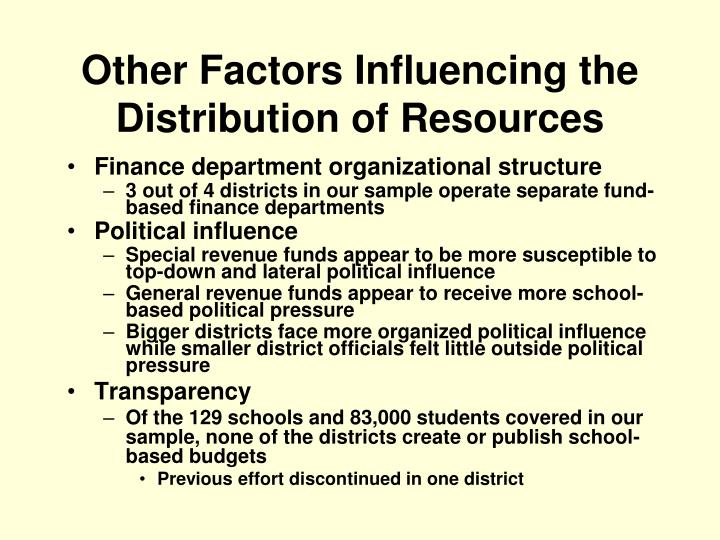 Other Factors Influencing the Distribution of Resources