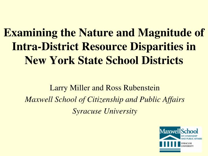 Examining the Nature and Magnitude of Intra-District Resource Disparities in New York State School D...