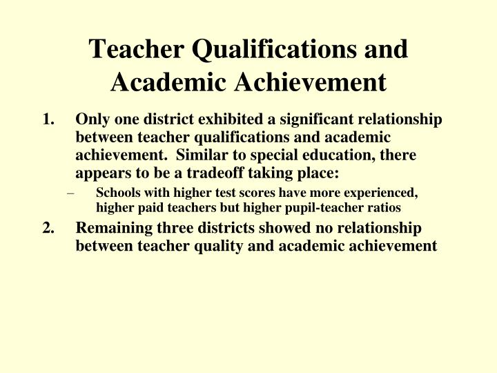 Teacher Qualifications and Academic Achievement