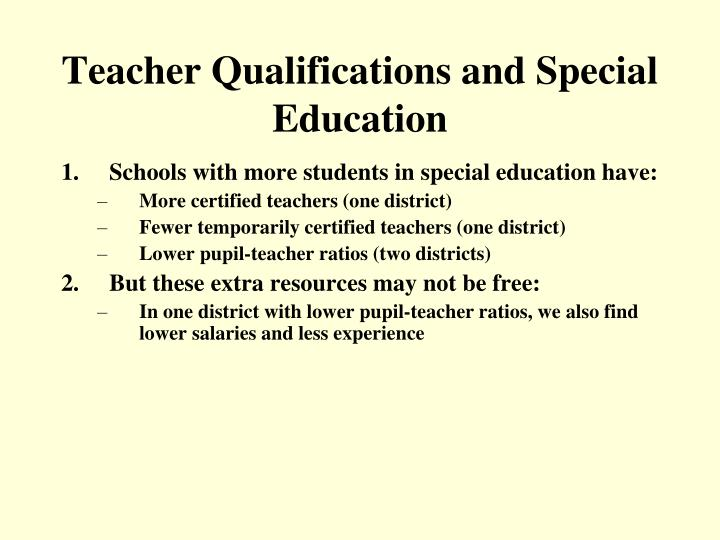 Teacher Qualifications and Special Education