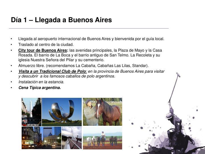 Día 1 – Llegada a Buenos Aires