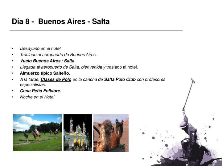 Día 8 -  Buenos Aires - Salta