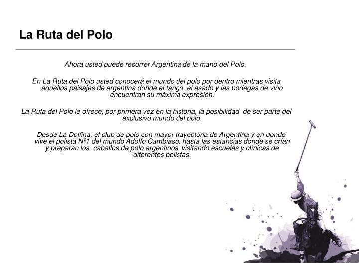 La Ruta del Polo