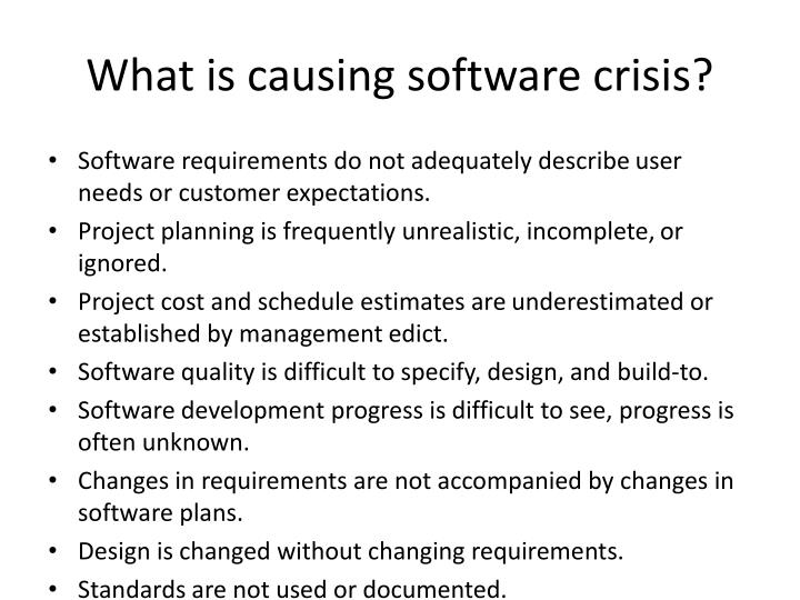What is causing software crisis?