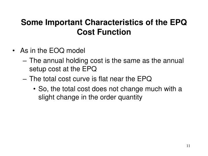 Some Important Characteristics of the EPQ Cost Function