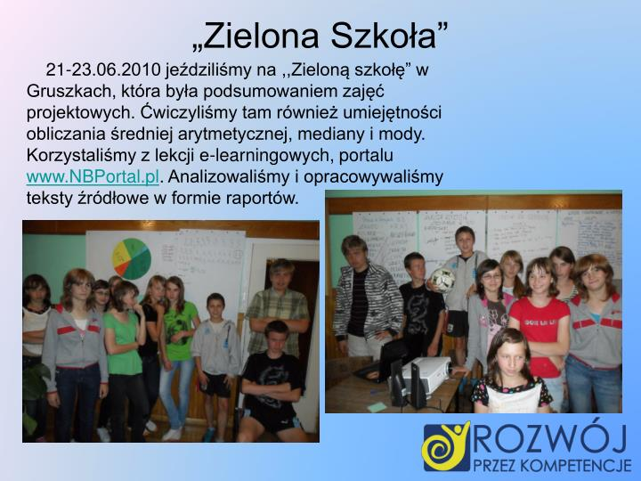 """""""Zielona Szkoła"""""""