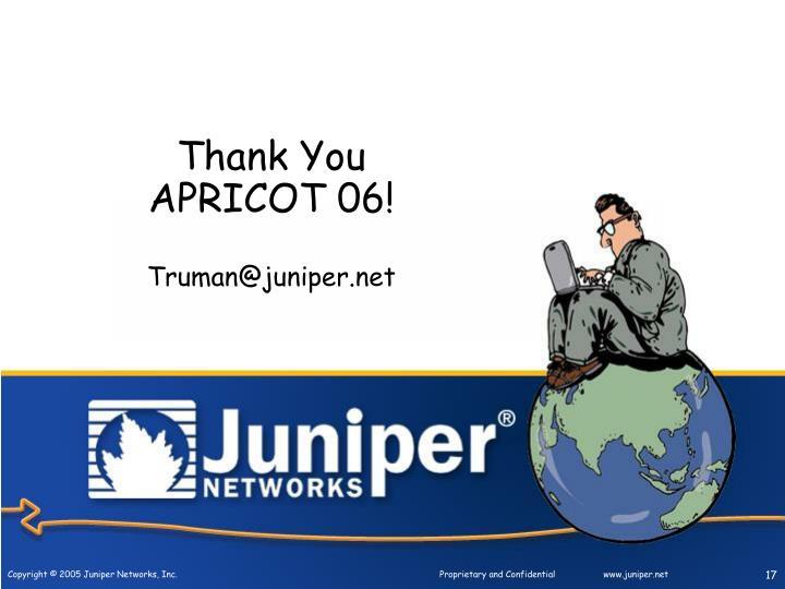 Thank You APRICOT 06!